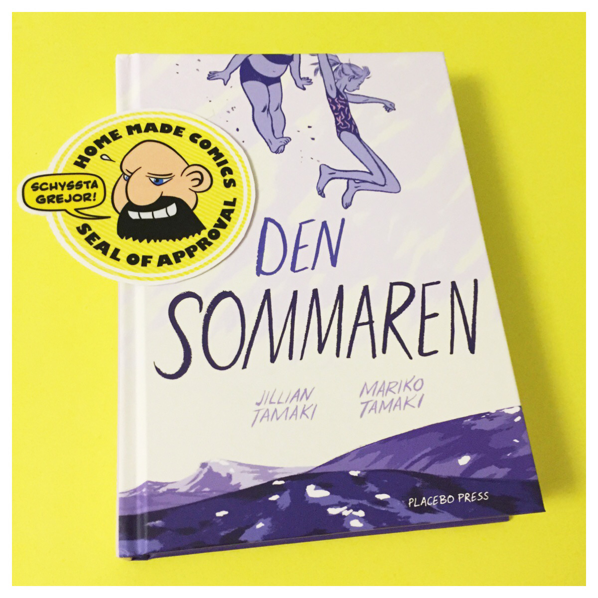 Home Made Comics Seal of Approval #176. Den sommaren av Jillian Tamaki och Mariko Tamaki utgiven av Placebo Press 2015.
