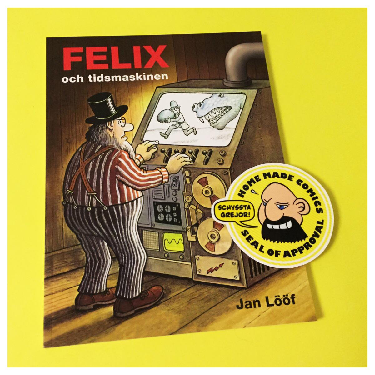 Home Made Comics Seal of Approval #177. Felix och tidsmaskinen av Jan Lööf utgiven av Kartago 2012.