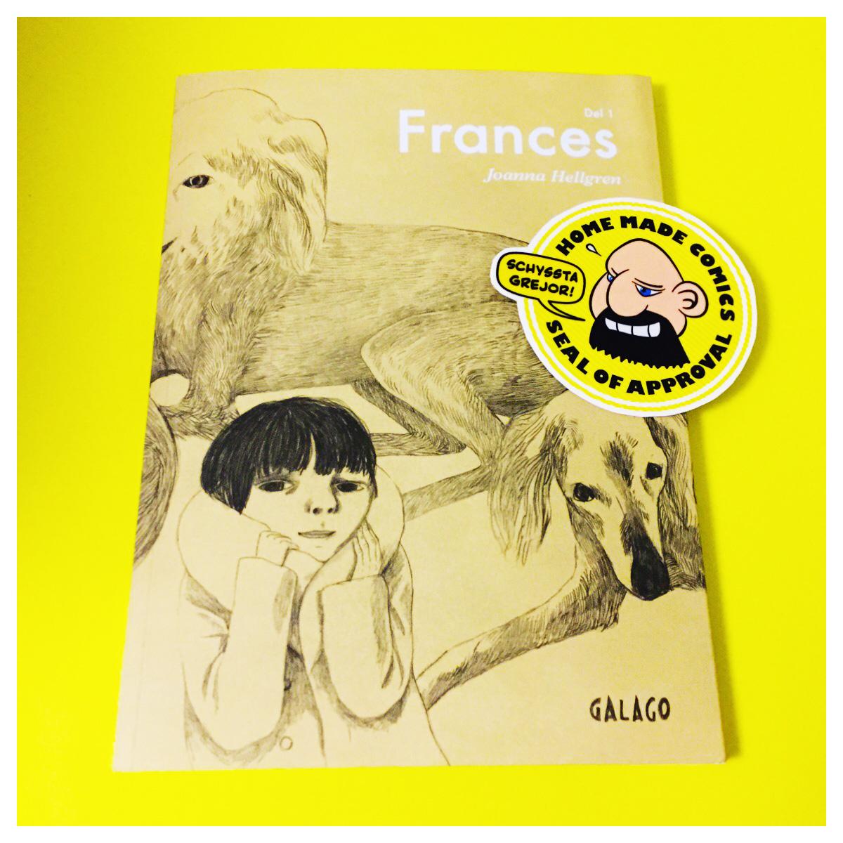 Home Made Comics Seal of Approval #178. Frances Del 1 av Joanna Hellgren utgiven av Galago 2009.