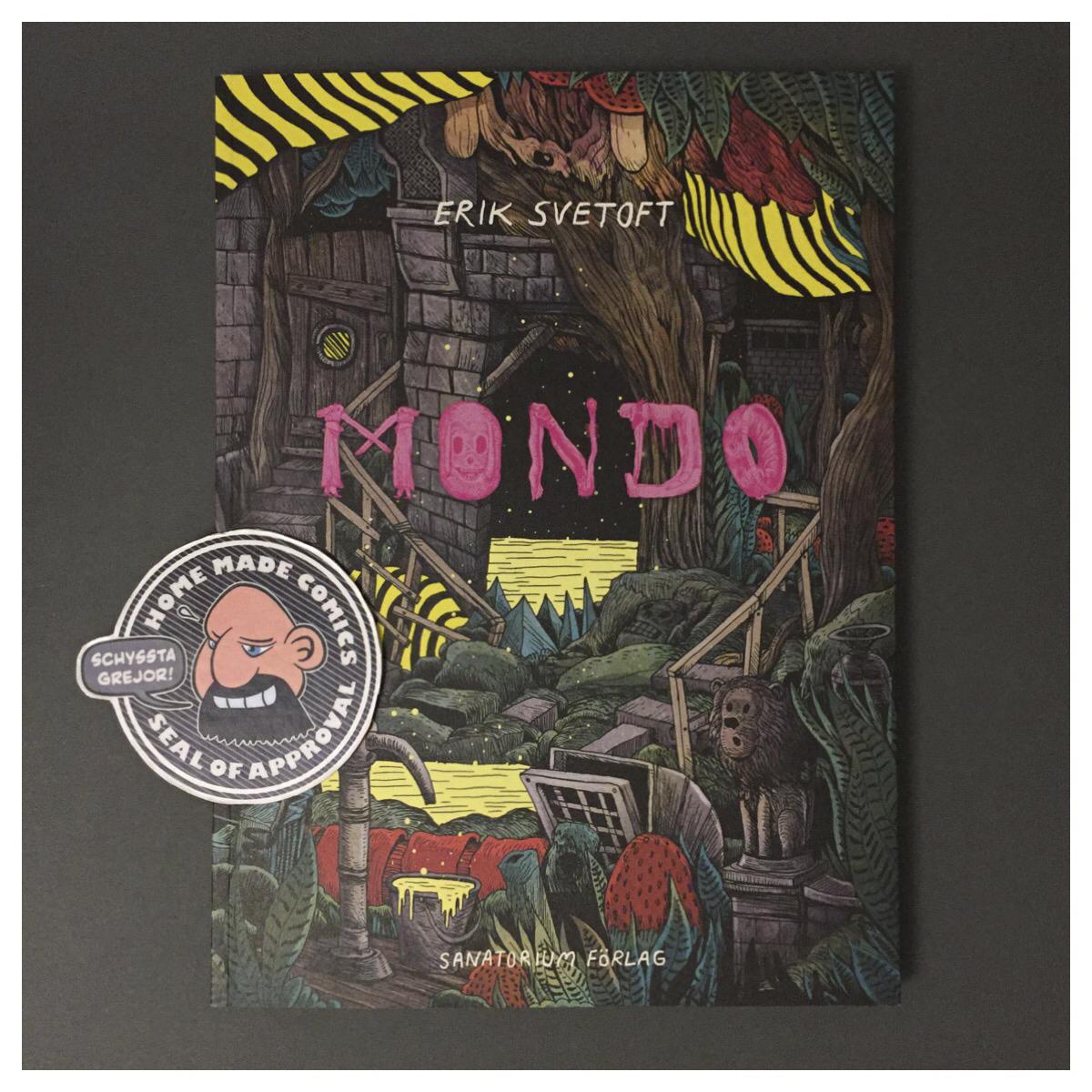 Home Made Comics Seal of Approval #206. Mondo av Erik Svetoft utgiven av Sanatorium Förlag 2017.