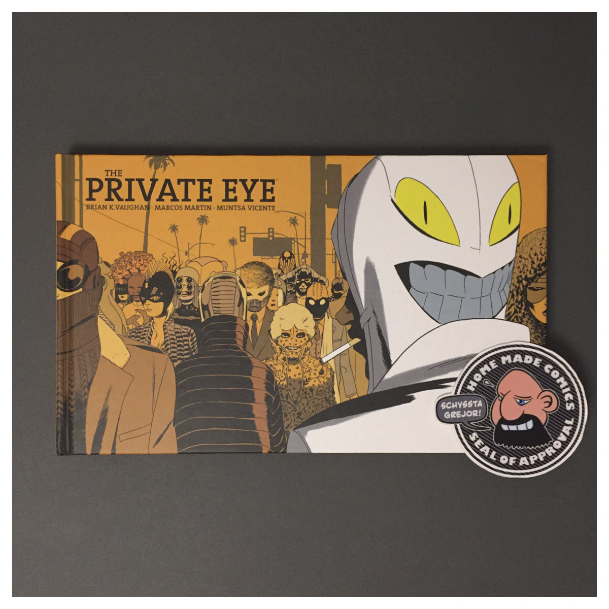 Home Made Comics Seal of Approval #210. The Private Eye av Brian K. Vaughan, Marcos Martin och Muntsa Vicente utgiven av Image Comics 2015.