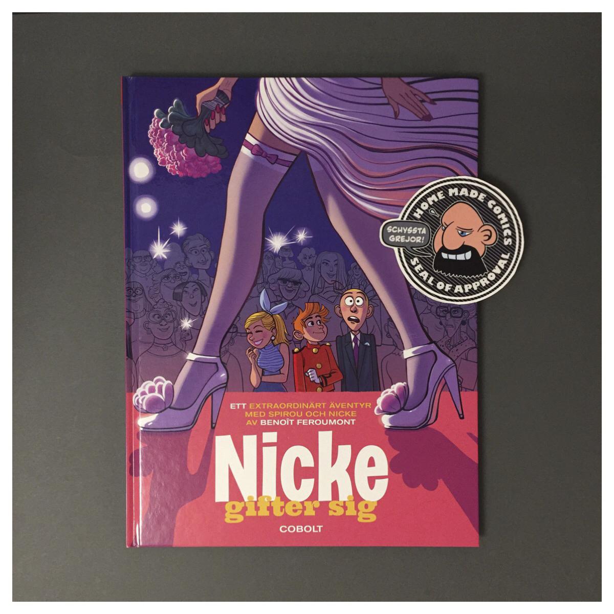 Home Made Comics Seal of Approval #234. Nicke gifter sig av Benoît Feroumont utgiven av Cobolt 2016.