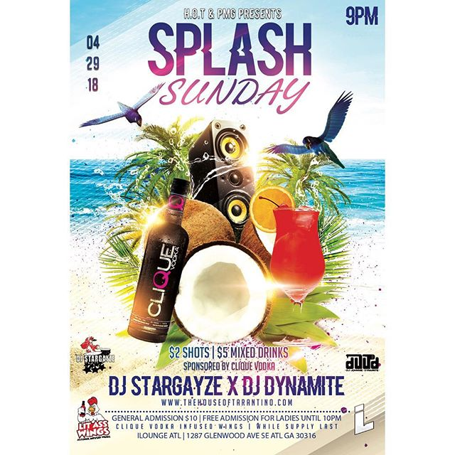 "Epic ass Sunday ""April 29th Atlanta - Splash Sunday Sponsored By Clique Vodka at @iloungeatlanta $2 Shots/$5 mixed drinks. Free Clique Vodka infused wings catered by @lit_ass_wings  Hosted by #BlaqueBottleBoys 🍸🍸 @partywithgqnyc @sammytarantino #Pmg #atlnights #splashsunday #cliquevodka #iloungeatl  #roundtableent #teamhot #atlevents  #partywithgq #thelittour #atl #nyc""  powered by @paysopmg  @_q.sutton @chyna_krystelle @so_damthicknbad @ms_raquelll @livelovejoi @partywithgqnyc @_themilliondollarbabe @itsblairlee__ @bythegraceofhim"