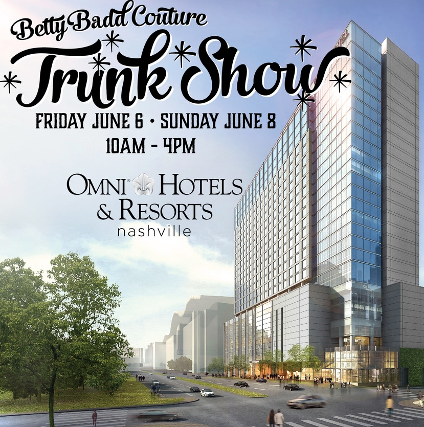 Betty Badd Couture Trunk Show
