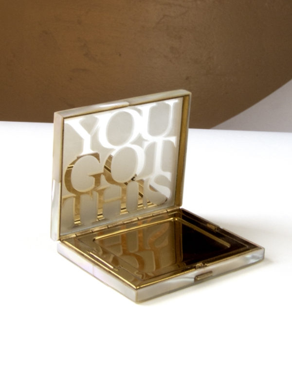 Missy Weimer. You Got This 2. Vintage Compact (You Got This), 2014. Engraved mirror, found object. Dimensions variable, approx. 3 x 3 in. Open edition.
