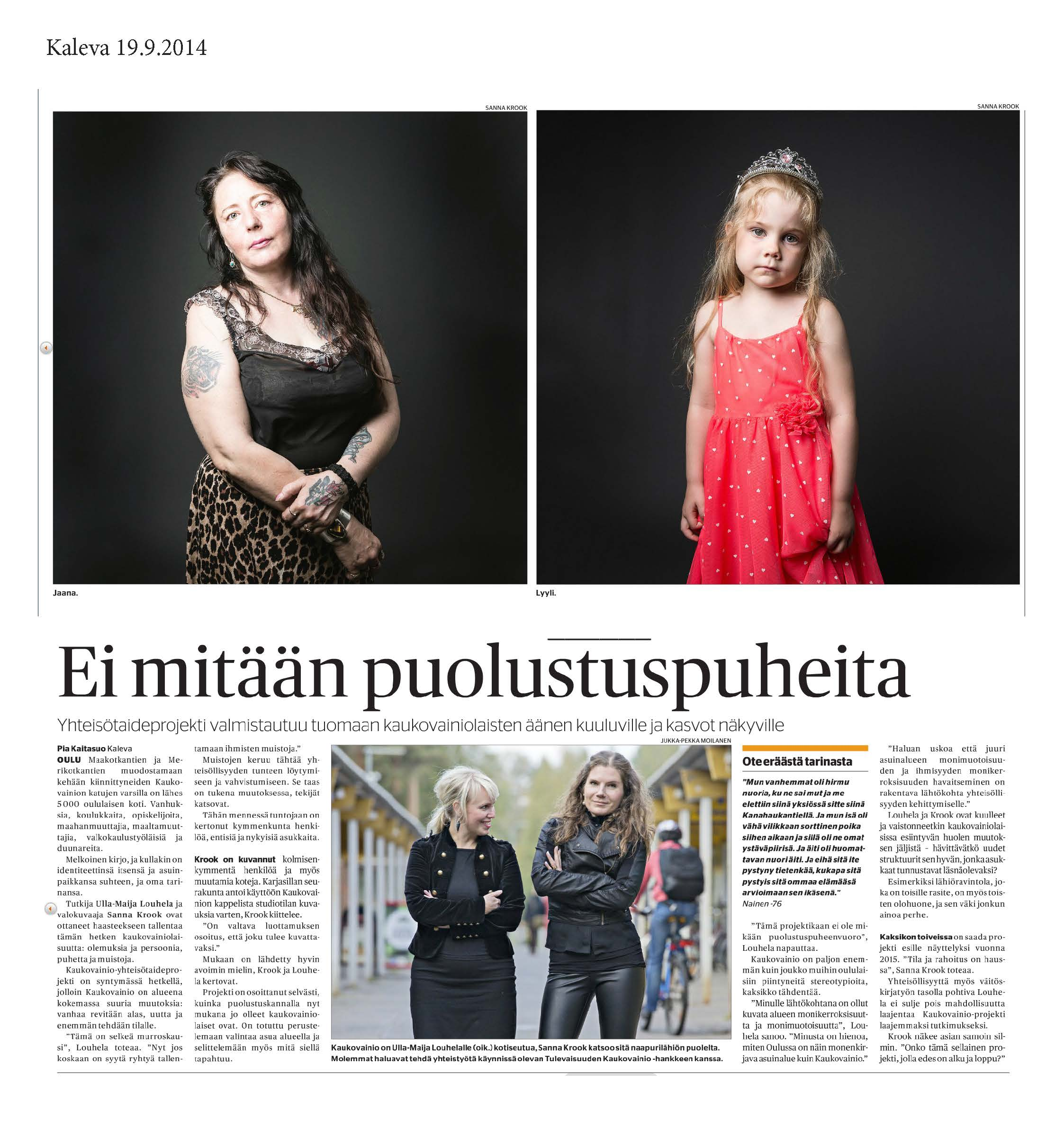 Kalevan juttuminun ja Ulla-Maijan Kaukovainio-projektista.