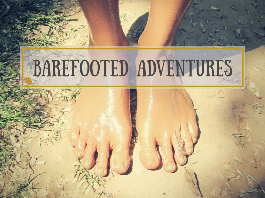 Barefooted Adventured