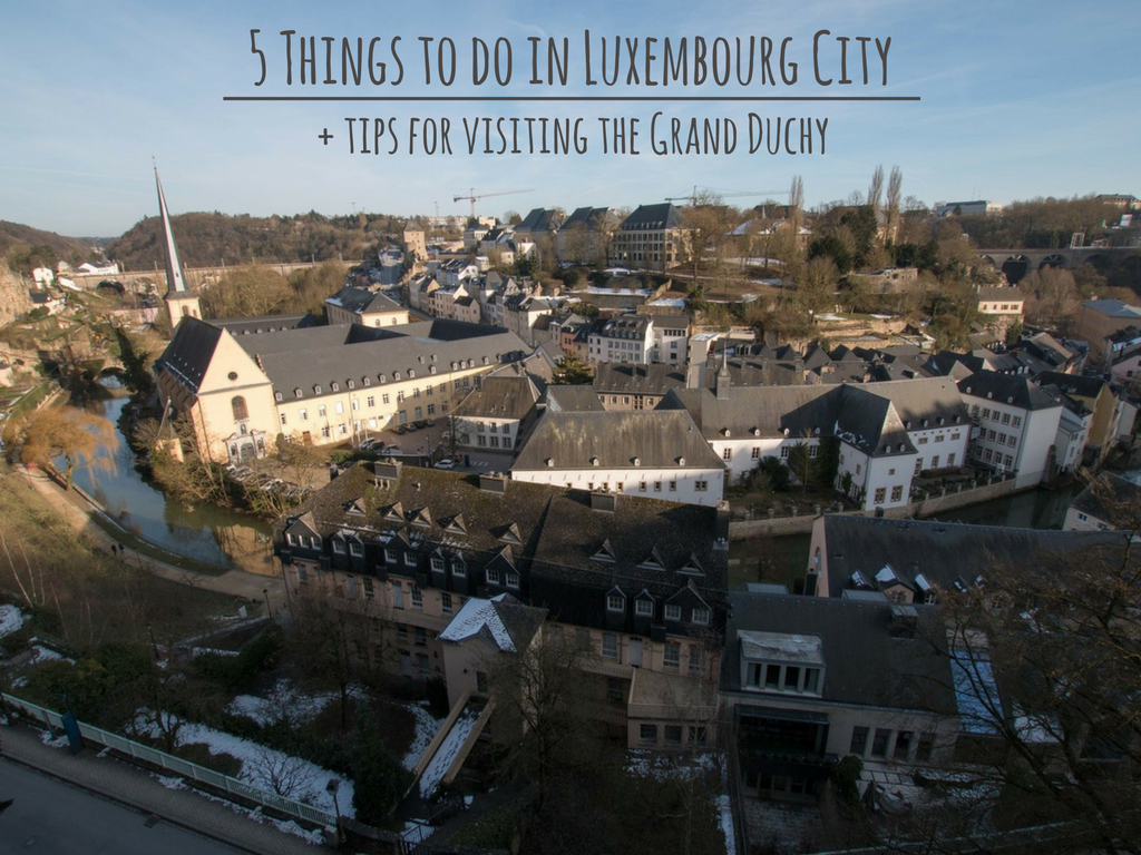 5 Things to do in Luxembourg City