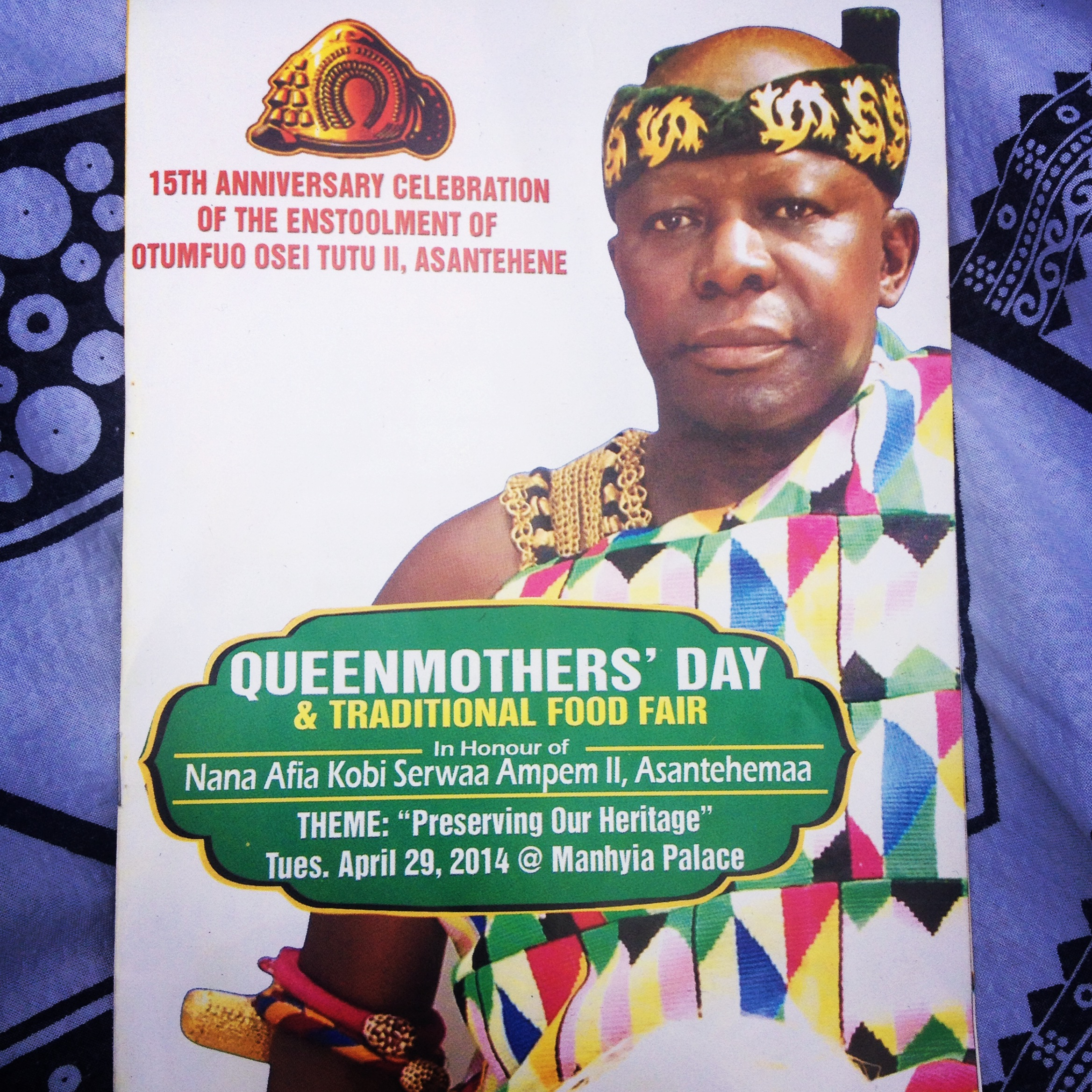 Program for Queen Mother's Day, hosted by Otumfuo, in honor of the Asante Queen Mother, Nana Afia Kobi Serwaa Ampem II.
