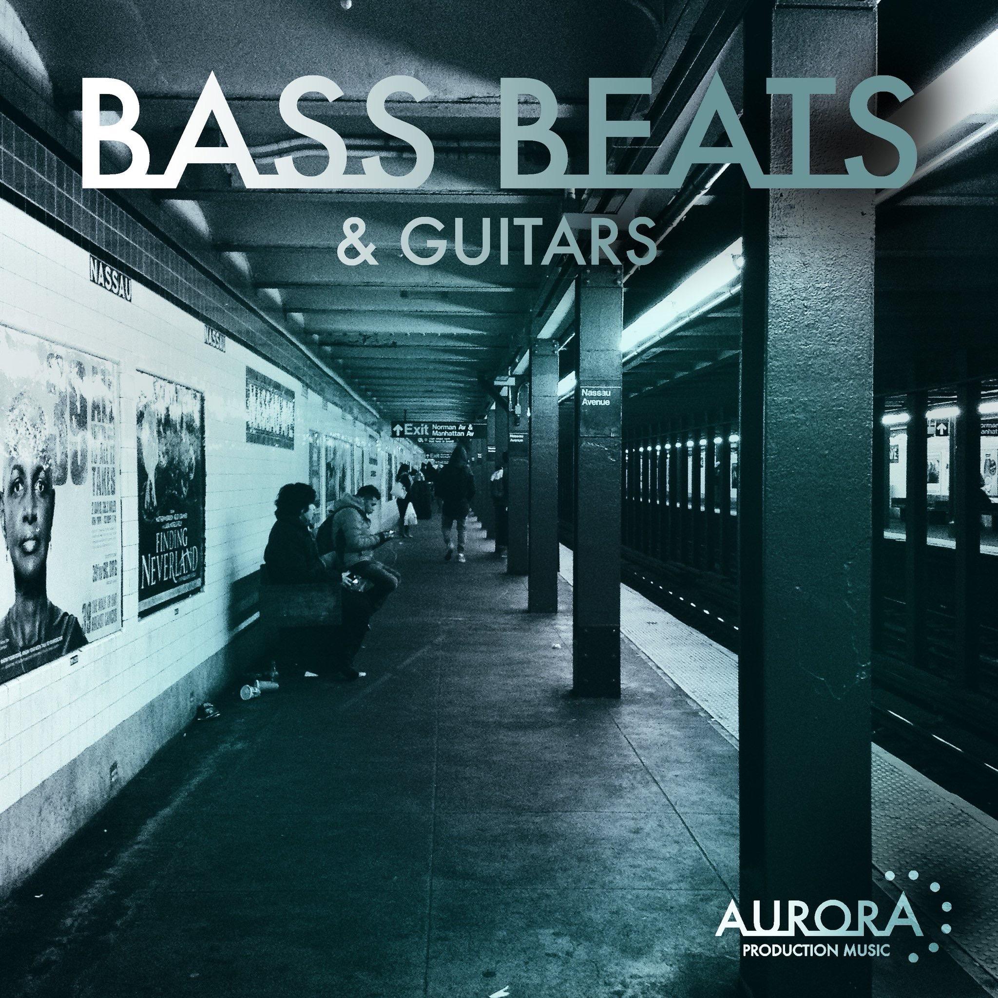 Bass, Beats & Guitars - Aurora
