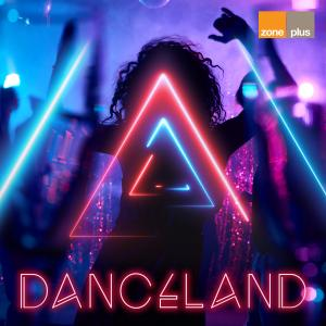 Danceland - Zone Music