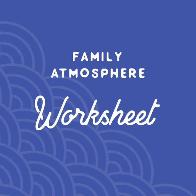 Download Family Atmosphere Worksheet