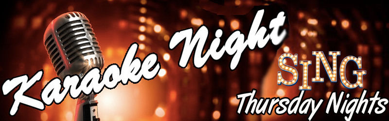 Every Thursday Night Join Us For Karaoke Night