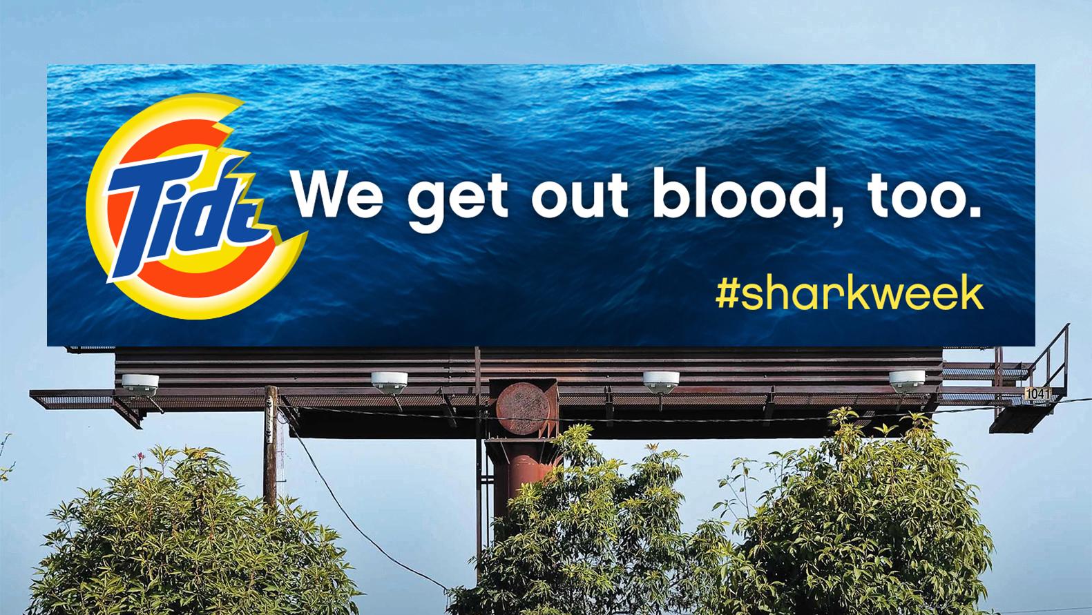 Shark Week billboard execution.