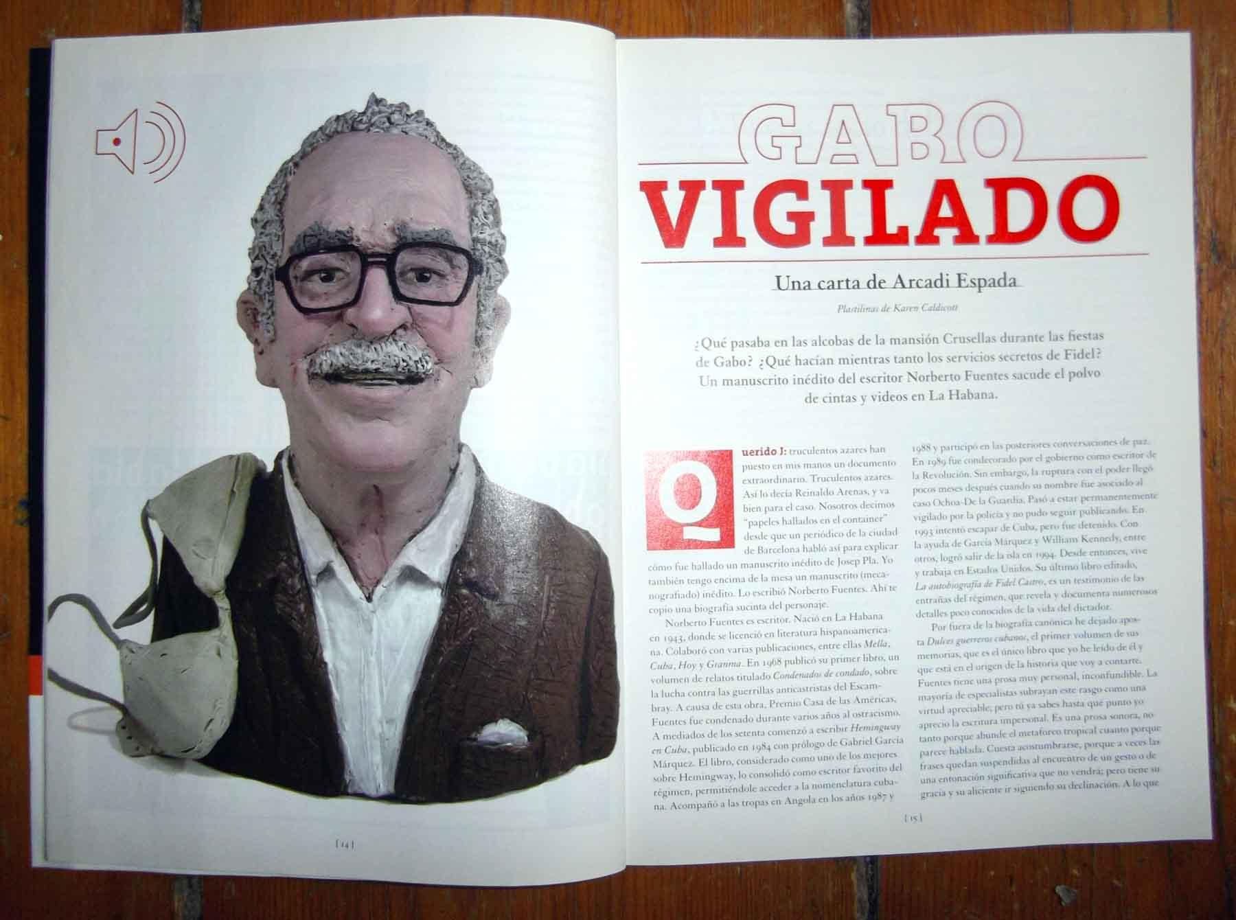 Gabriel José de la Concordia García Márquez  for El Malpensante (Columbia) Yes that's a bra draped over his shoulder...