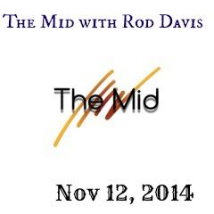 The Mid with Rod Davis 11-12-14