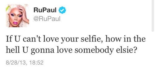 Motivational tweet by RuPaul