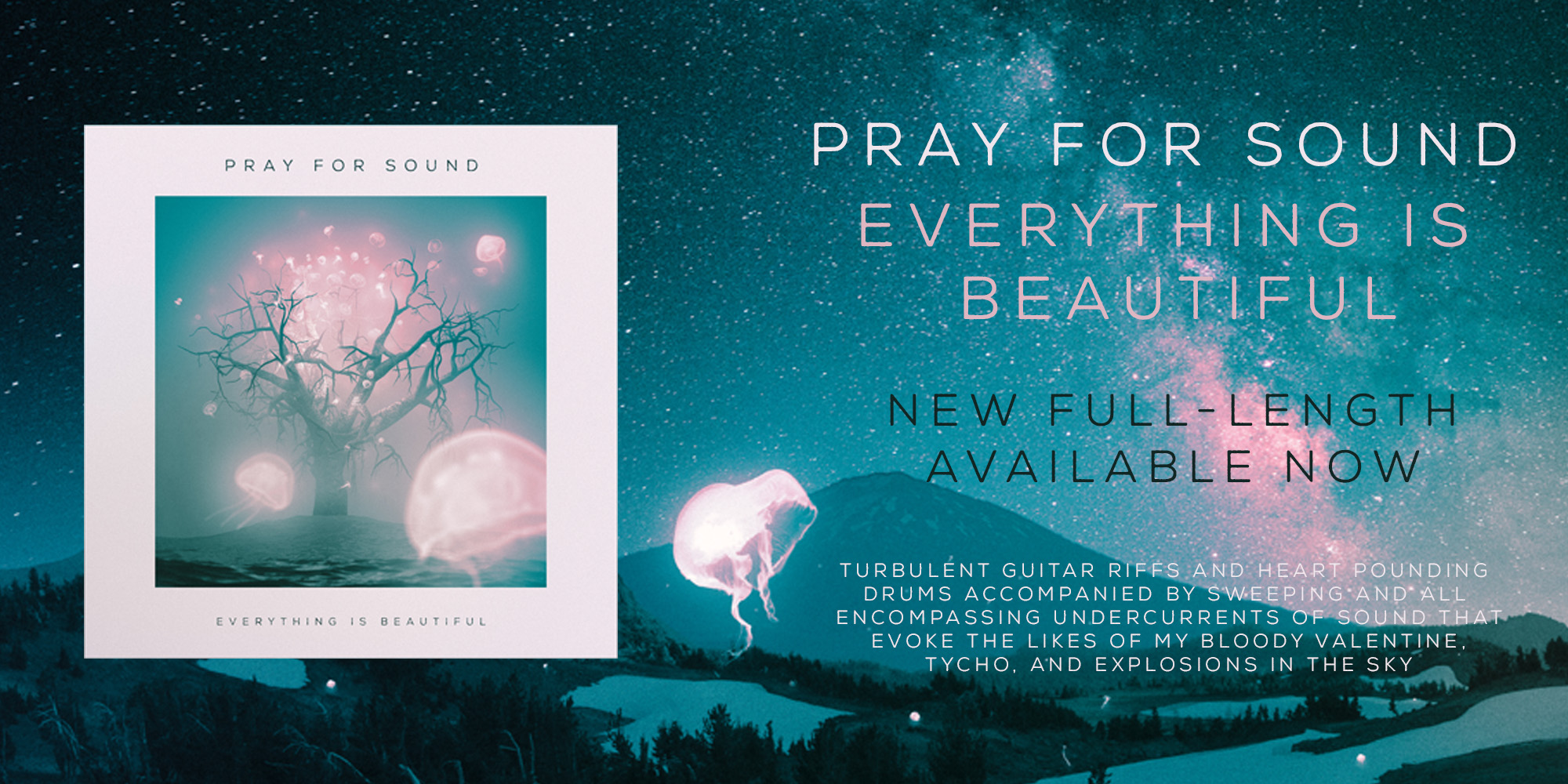 Pray For Sound - Everything Is Beautiful
