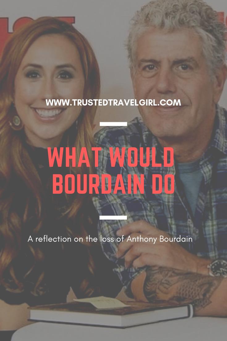 what would bourdain do