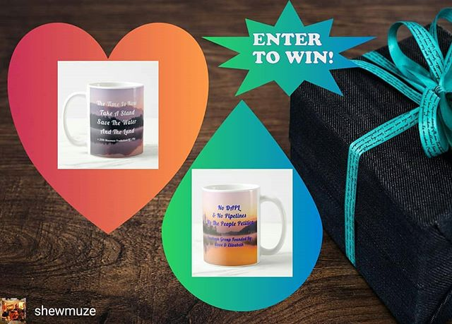 "Reposted from @shewmuze - 📮ENTER TO WIN!!! ☺ Enter for a chance to win: a cup with an original design & quote by Shewmuze Productions LLC. The winner will receive: ""Save The Water And The Land Coffee Mug"" 💠✉💠✉💠✉💠✉💠✉💠Entry Steps & Entry Form: 💠📣 https://1.shortstack.com/2gtM0T This Campaign is open to our Members in our Facebook Group: No DAPL & No Pipelines We The People Petition ☛Go to this Link for Official Rules & To Enter: https://1.shortstack.com/2gtM0T ✌☺ 💜Thank you!  Steve & Elizabeth ~Shewmuze Productions LLC~ https://www.shewmuze.com 💕 - #regrann"