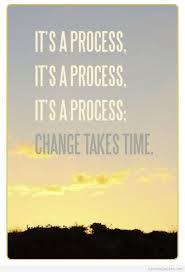 its a process.jpg