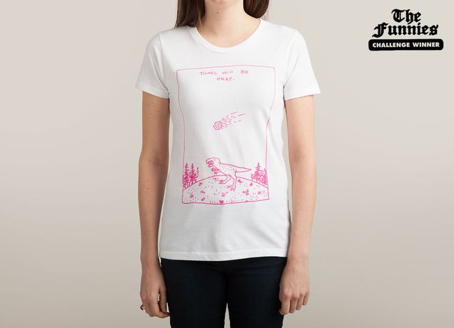 Things Will Be Okay on Threadless