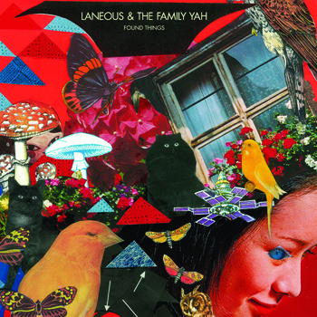 Laneous & The Family Yah  - Found Things (2010)P, R, M, Ma, a