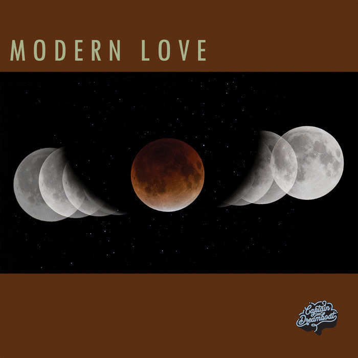 Captain Dreamboat - Modern Love