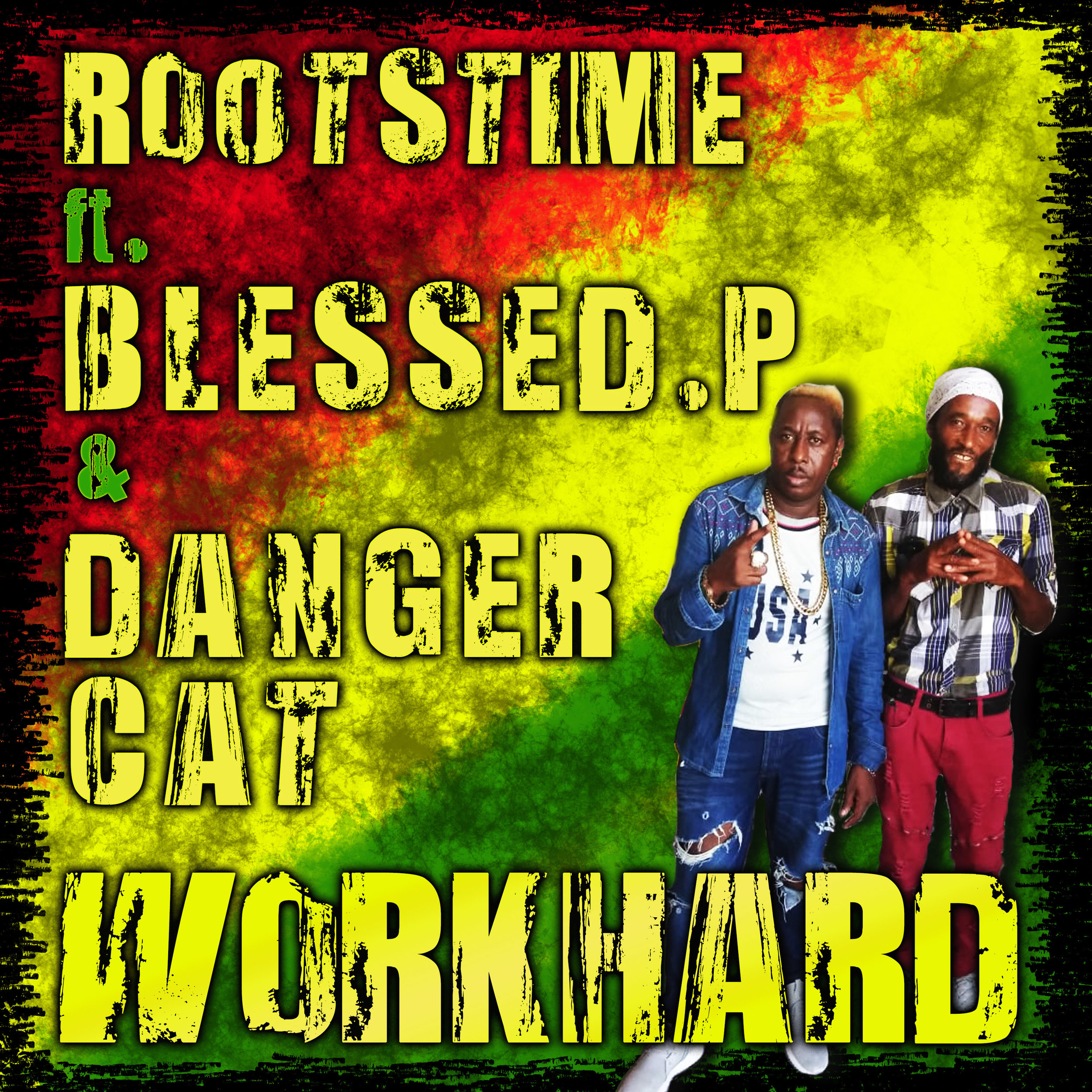 "NEW HIPHOP REGGAE SINGLE: ROOTSTIME FT. BLESSED P AND DANGER CAT - ""WORK HARD"""