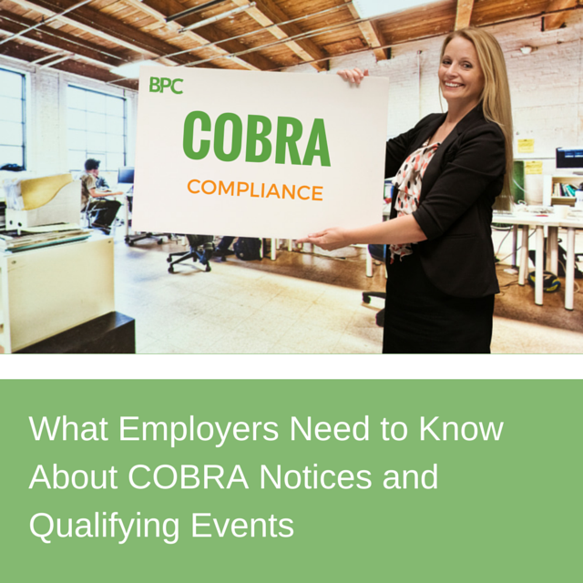 What employers need to know about COBRA Notices
