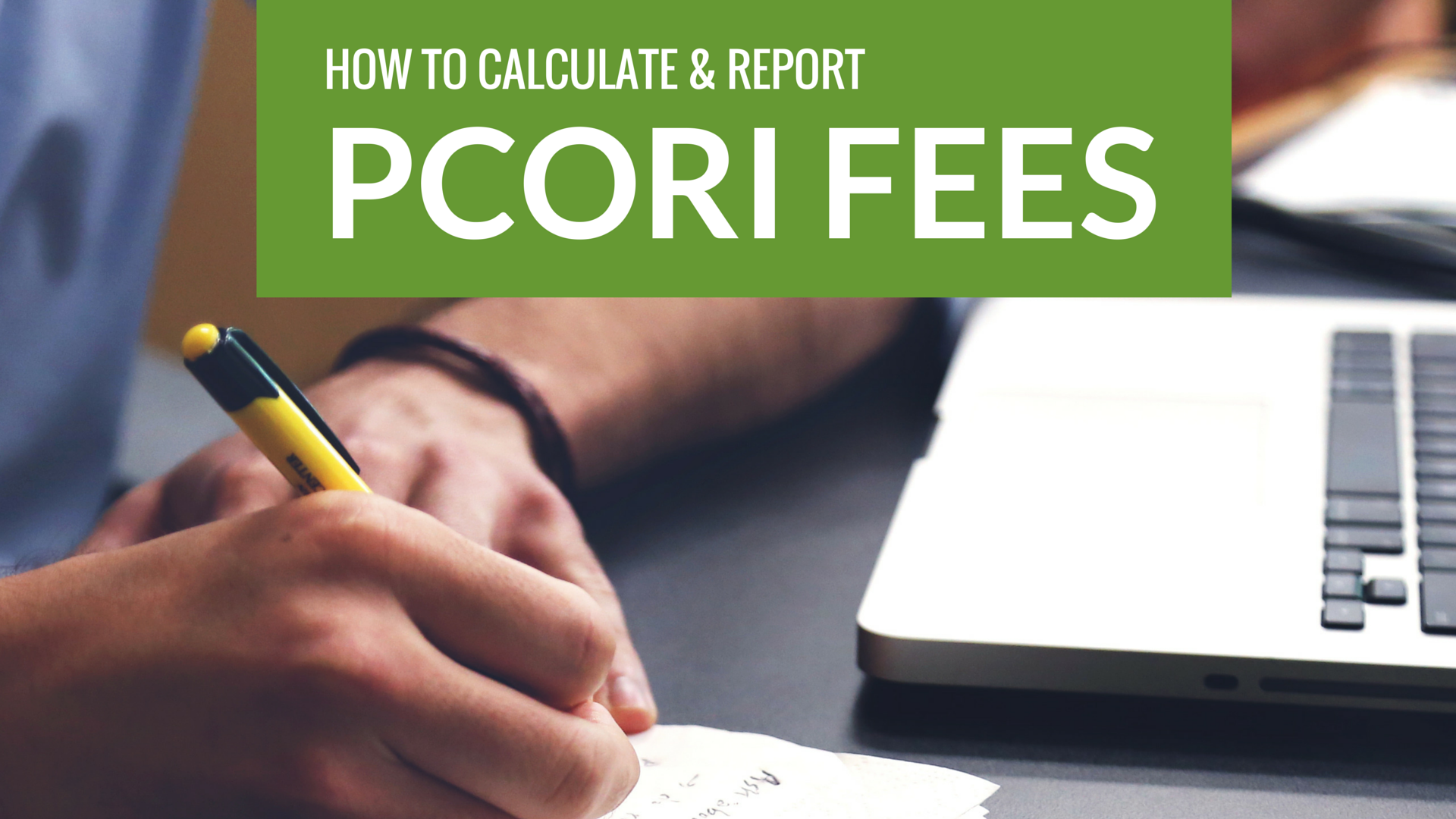 Calculating and Reporting PCORI Fees