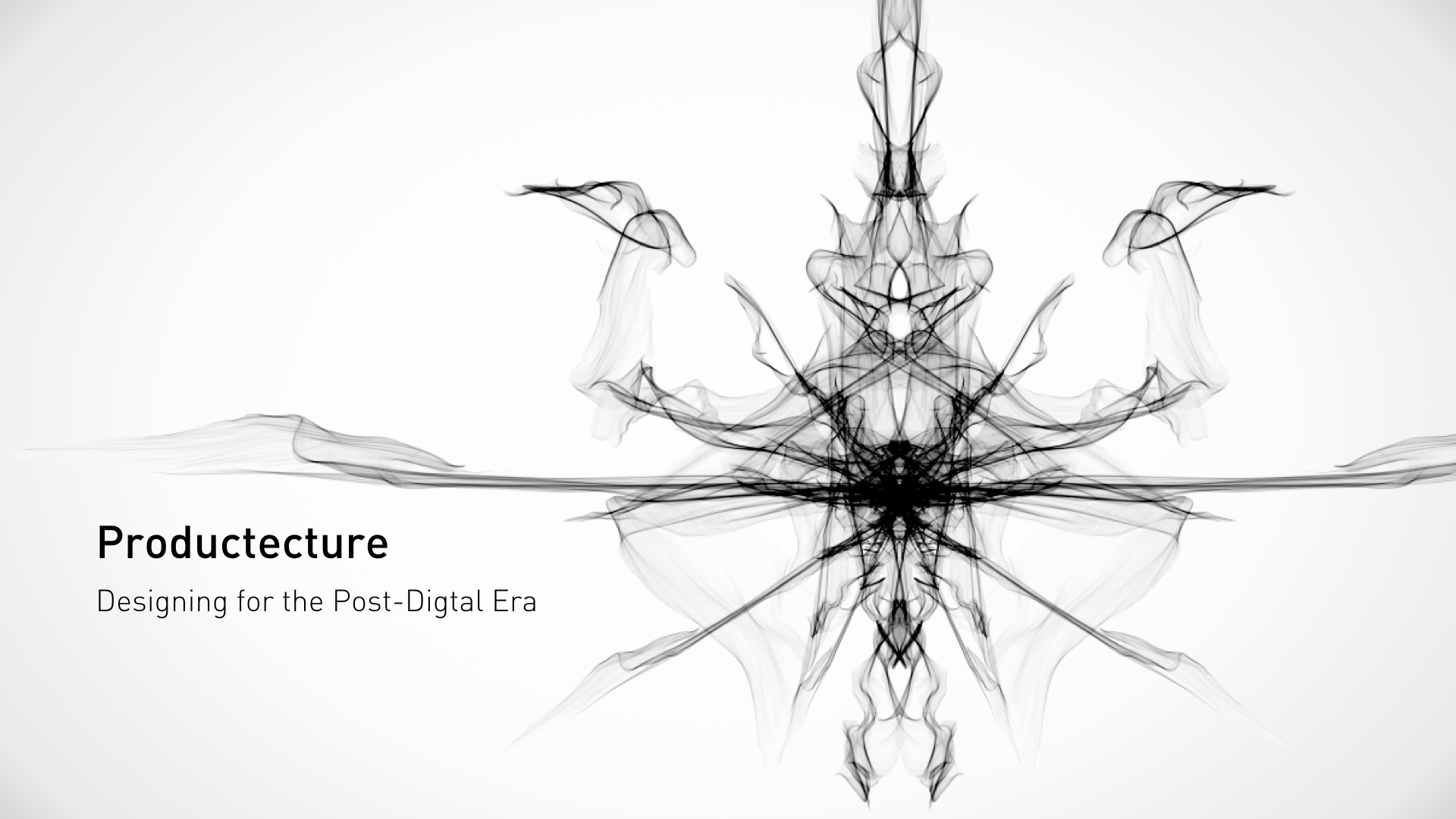Productecture: Designing for the Post-Digital Era, by Sanjiv Sirpal