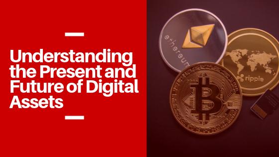 Understanding Digital Assets.png