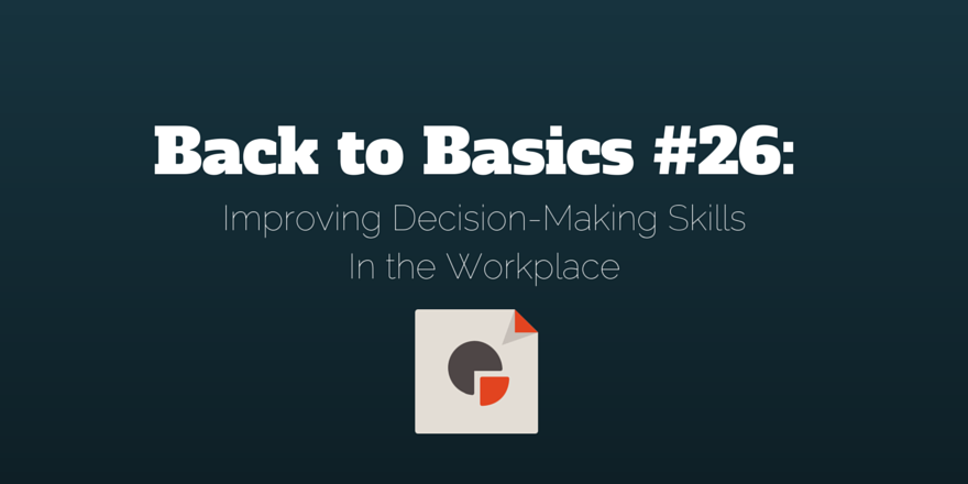 improving-decision-making-skills-in-the-workplace