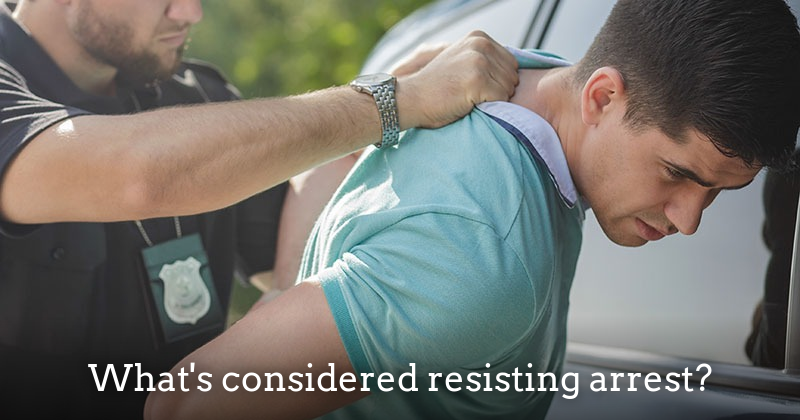 What does resisting arrest mean? - fresno criminal attorney