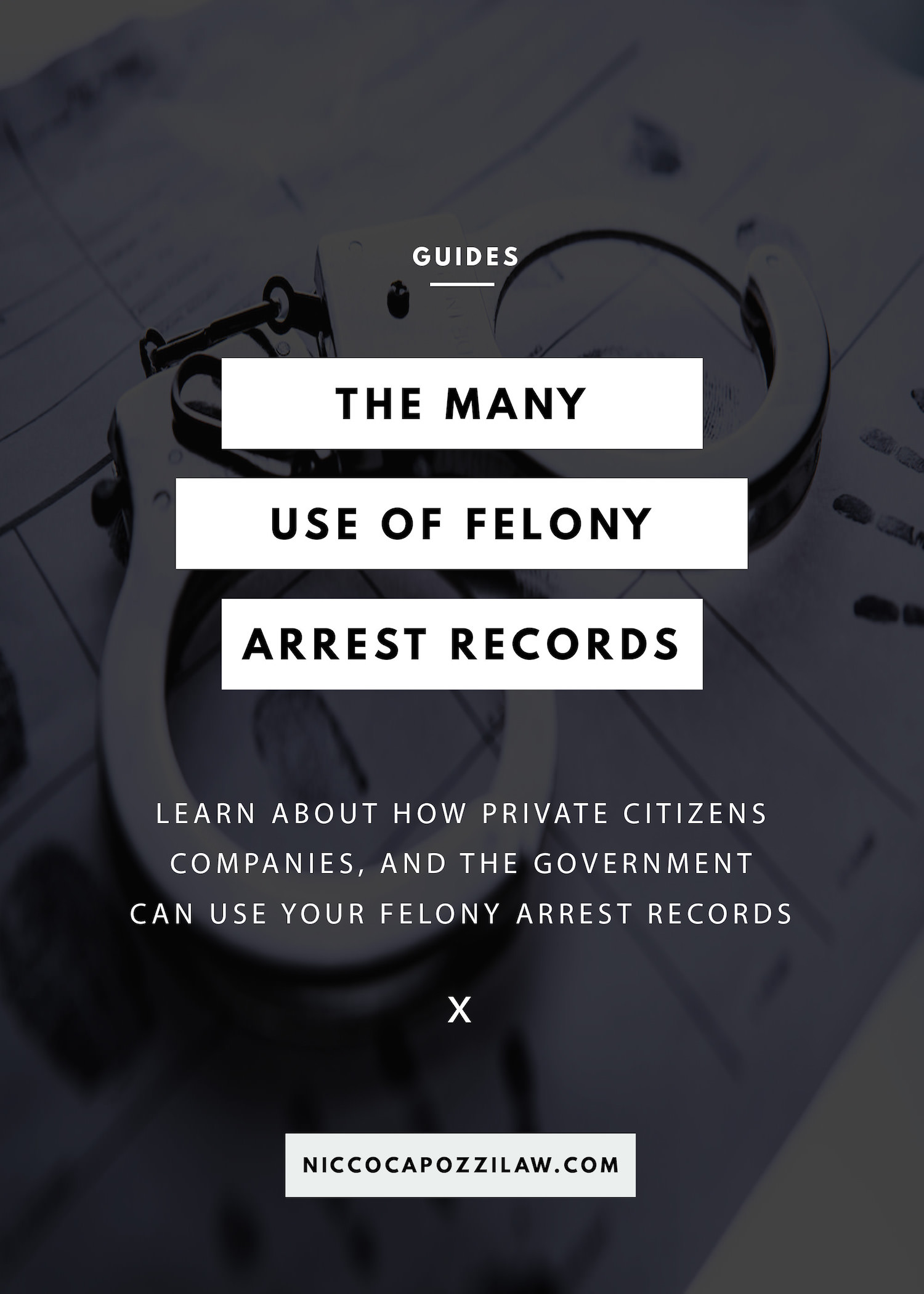 The many uses of felony arrest records.jpg