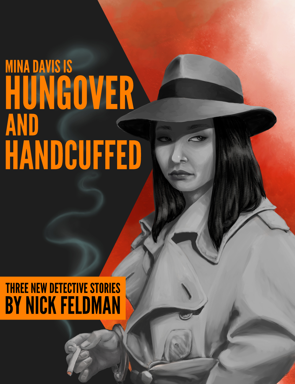 Mina Davis is Hungover and Handcuffed - By Nick Feldman