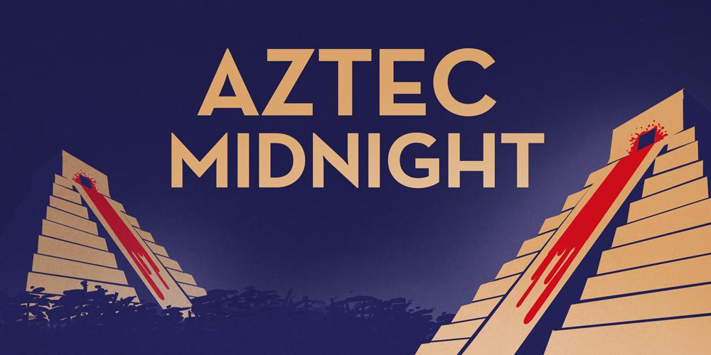 Aztec Midnight Social Media Promotional Graphic