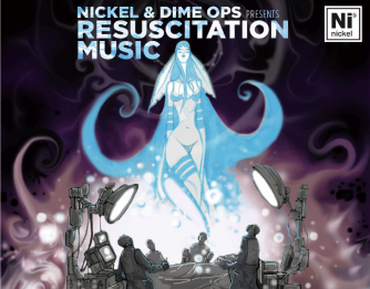"""Nickel and Dime Ops latest release (April 2018), """"Resuscitation Music"""""""
