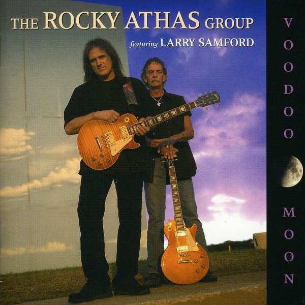 2005  The Rocky Athas Group, featuring Larry Samford  |   VooDoo Moon