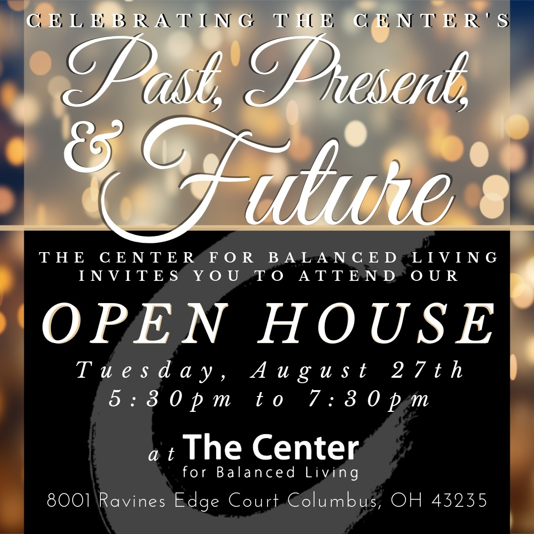 Join us at The Center for our Open House! - Click for more info