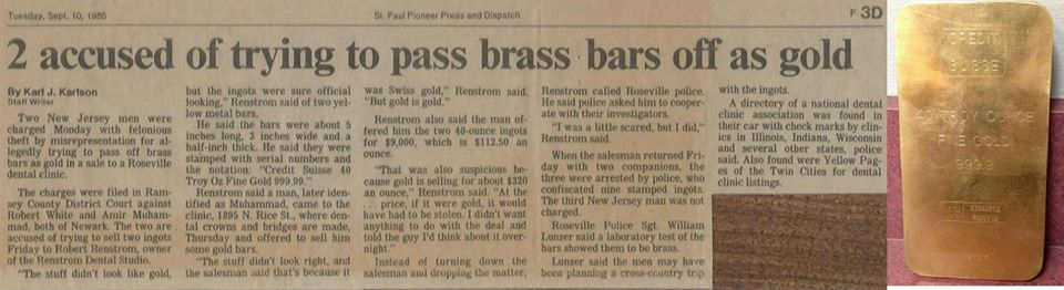 News article and brass bar, which was being sold as a gold bar to dental laboratories across the country in 1985.