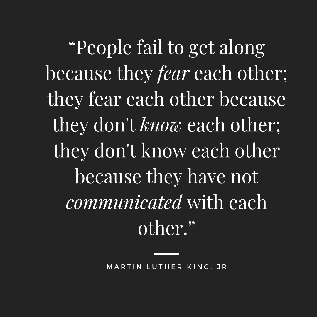 Spoken by the man who lived his words. Without communication how can any relationship form, maintain and thrive?