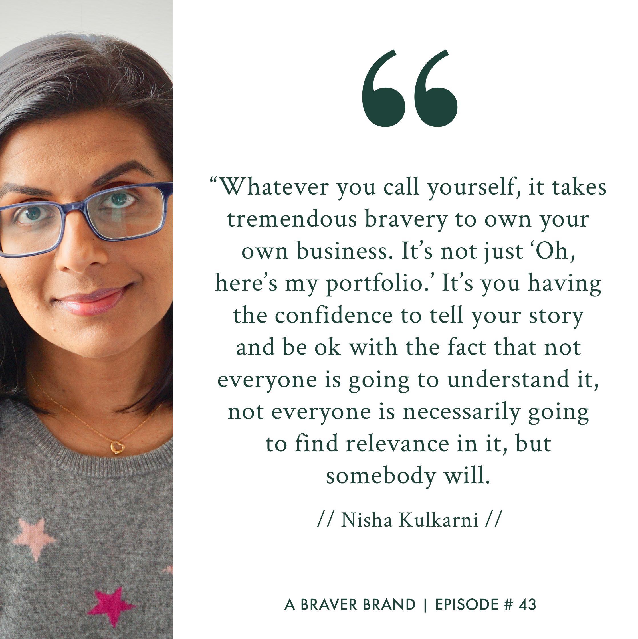 Nisha K. Kulkarni on A Braver Brand Podcast