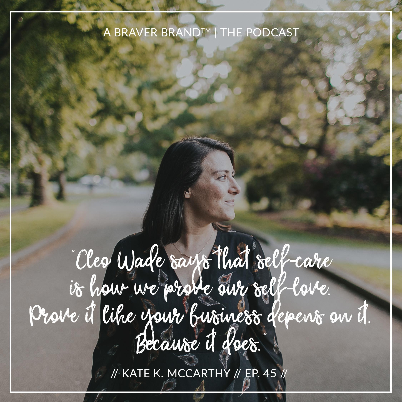Kate K. McCarthy on Entrepreneurial Burnout | A Braver Brand Podcast