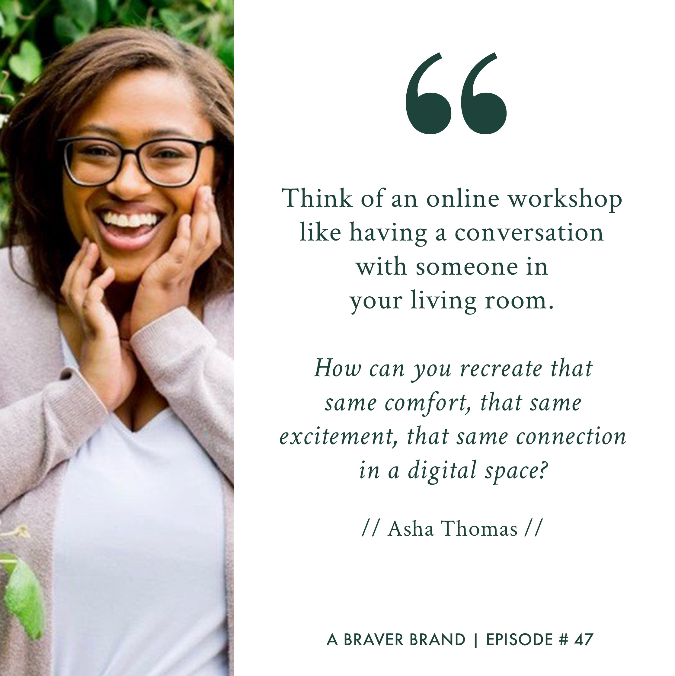 Asha Thomas, Community Builder + Event Planner, on A Braver Brand with Kate K. McCarthy