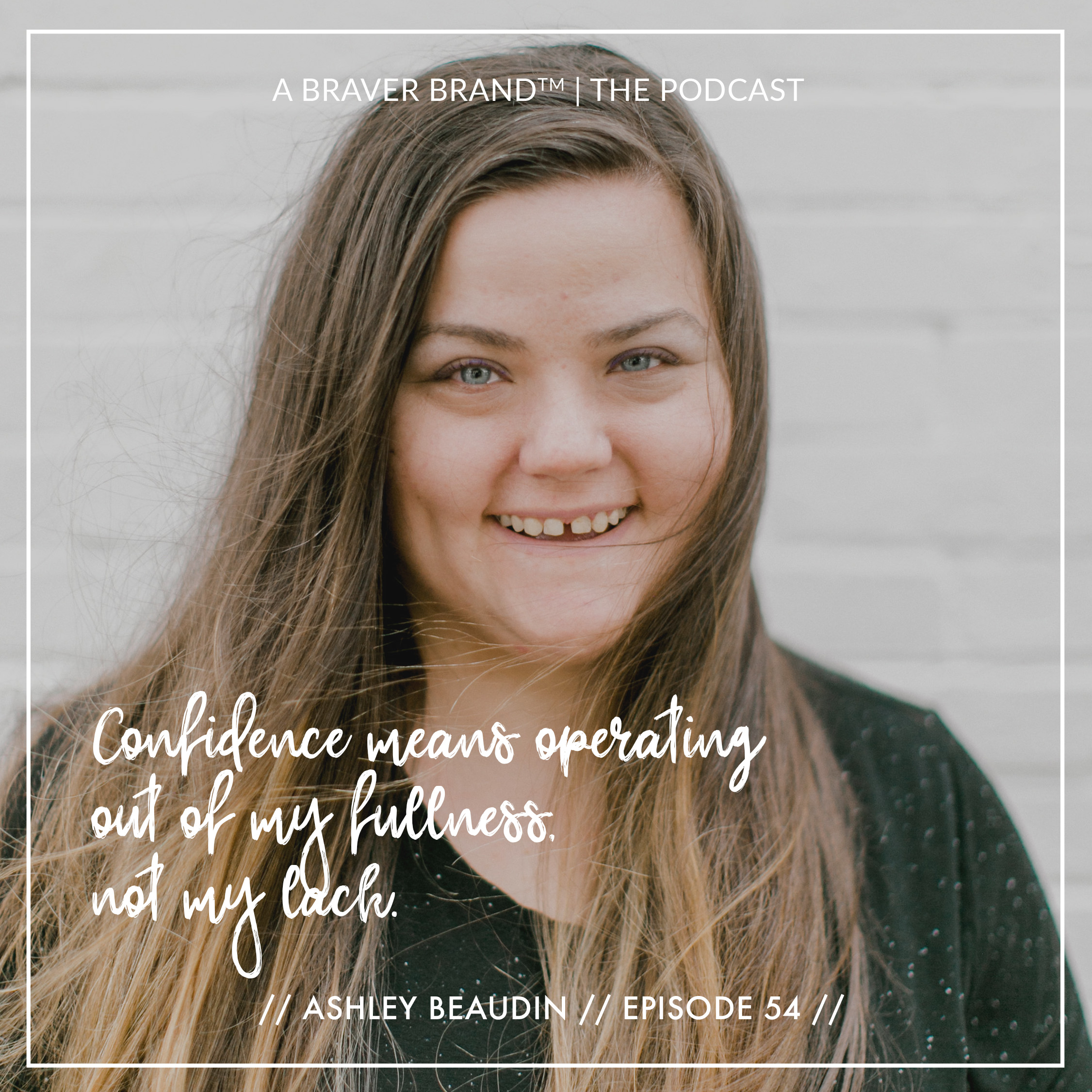 Ashley Beaudin from The Imperfect Boss on Turning Your Mission Into A Movement | A Braver Brand with Kate K. McCarthy