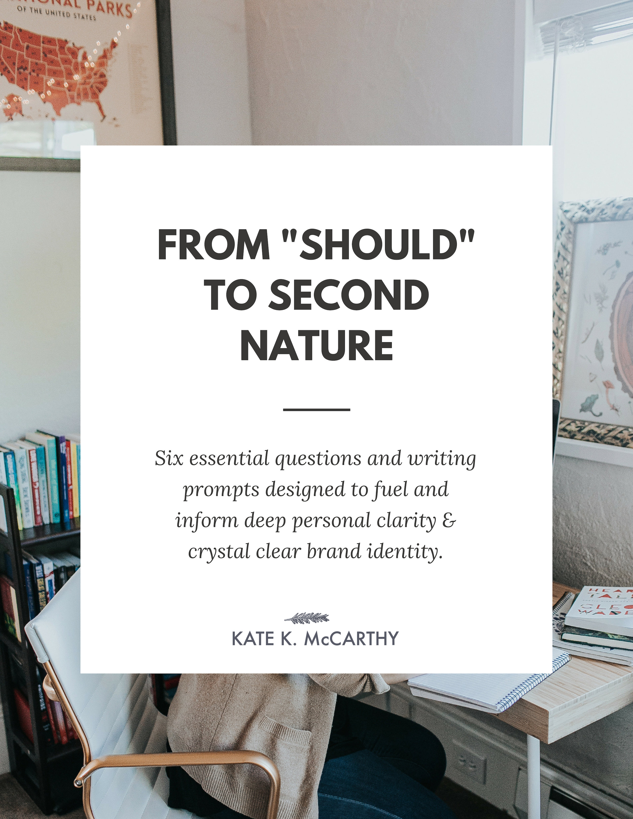 "Kate K. McCarthy | From ""Should"" to Second Nature: Brand Identity & Self-Awareness"