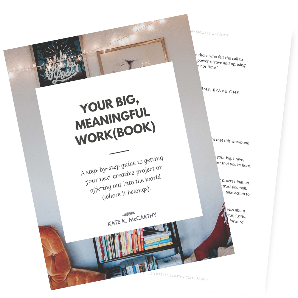 Your Big, Meaningful Work(book) by Kate K. McCarthy LLC