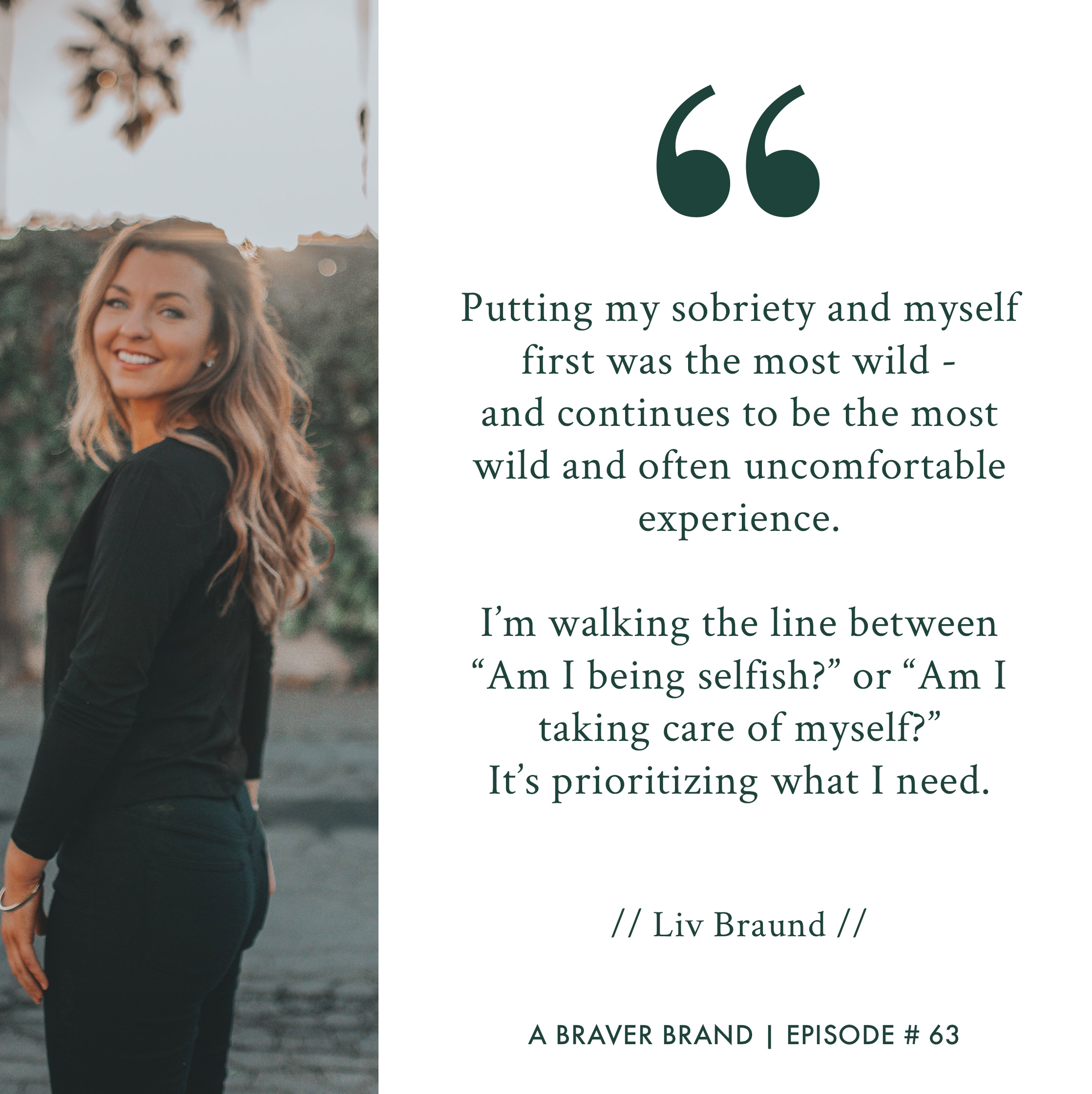Liv Braund on Sobriety, Courage, & Putting Yourself First | A Braver Brand with Kate K. McCarthy